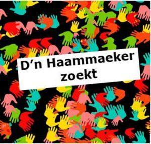 D'n Haammaeker zoekt .....